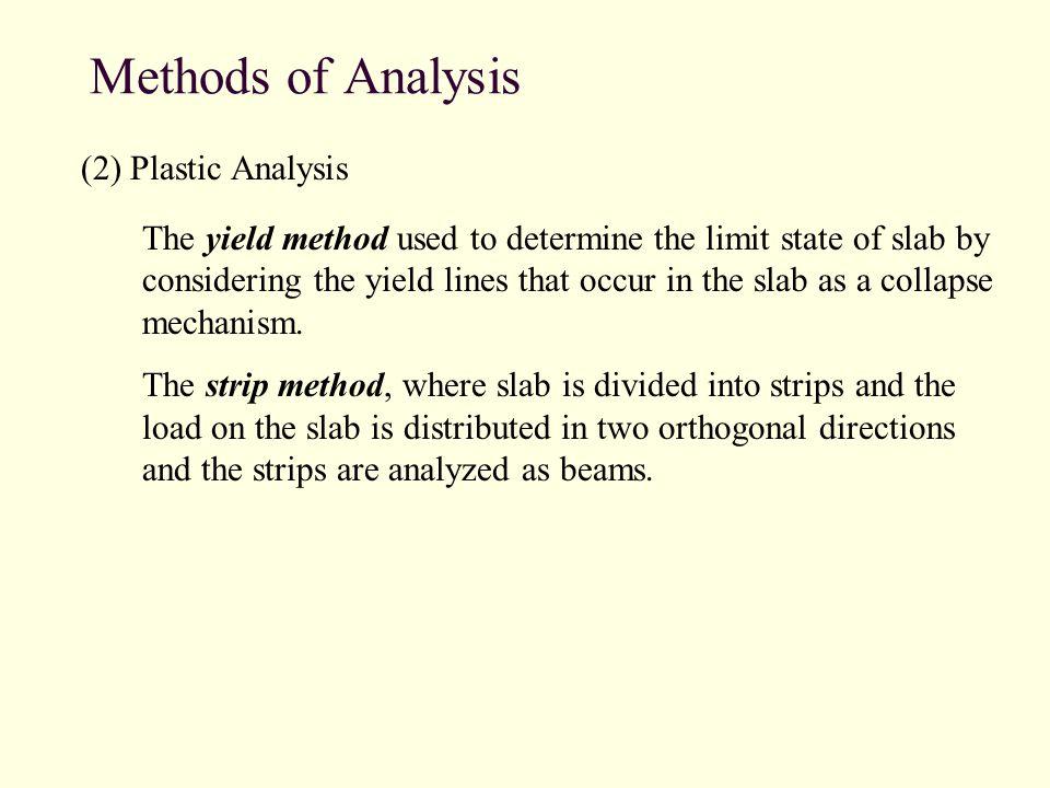 Methods of Analysis (2) Plastic Analysis