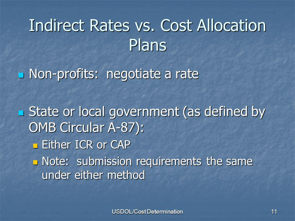 Indirect Rates vs. Cost Allocation Plans