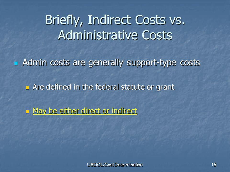 Briefly, Indirect Costs vs. Administrative Costs