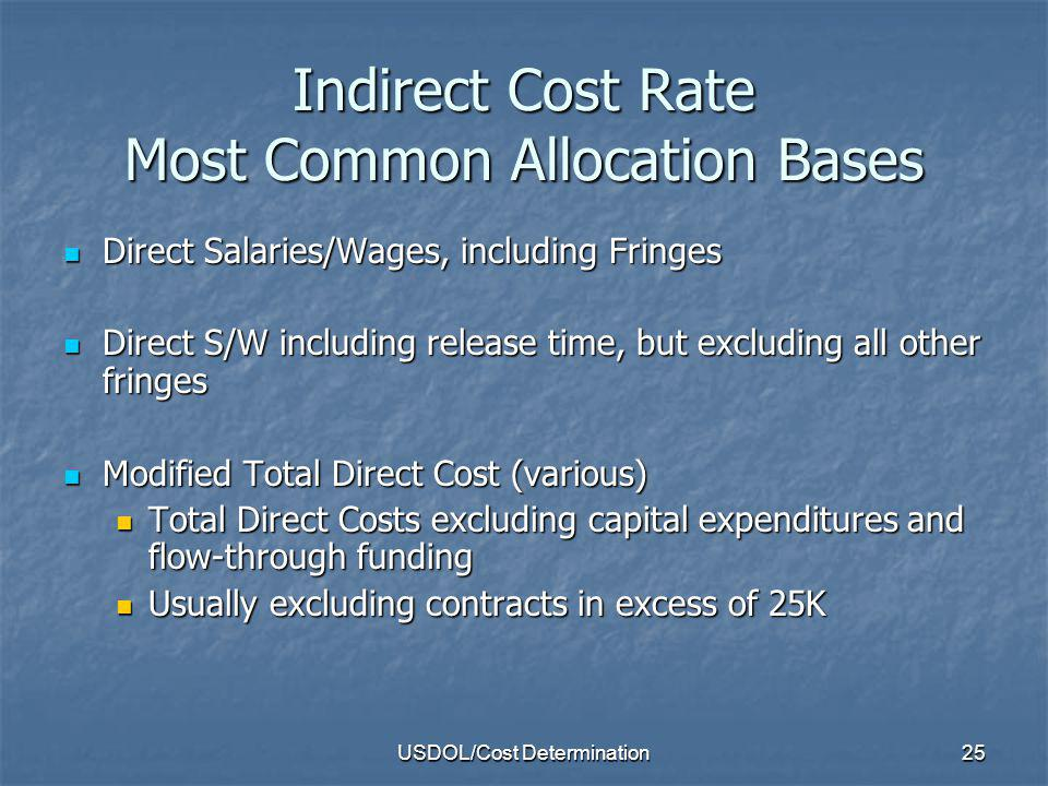 Indirect Cost Rate Most Common Allocation Bases