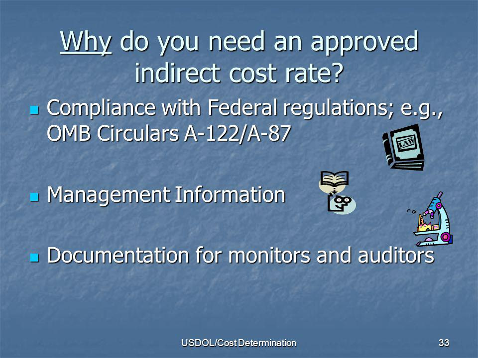 Why do you need an approved indirect cost rate