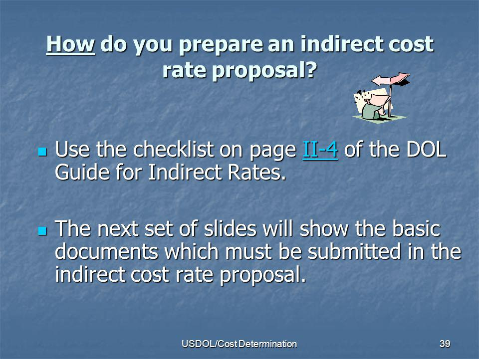 How do you prepare an indirect cost rate proposal