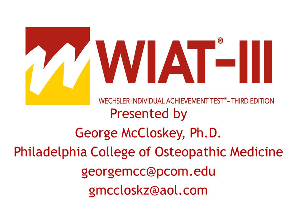 introduction to the wiat iii ppt video online download rh slideplayer com WIAT-III Score Interpretation WIAT-III Score Interpretation