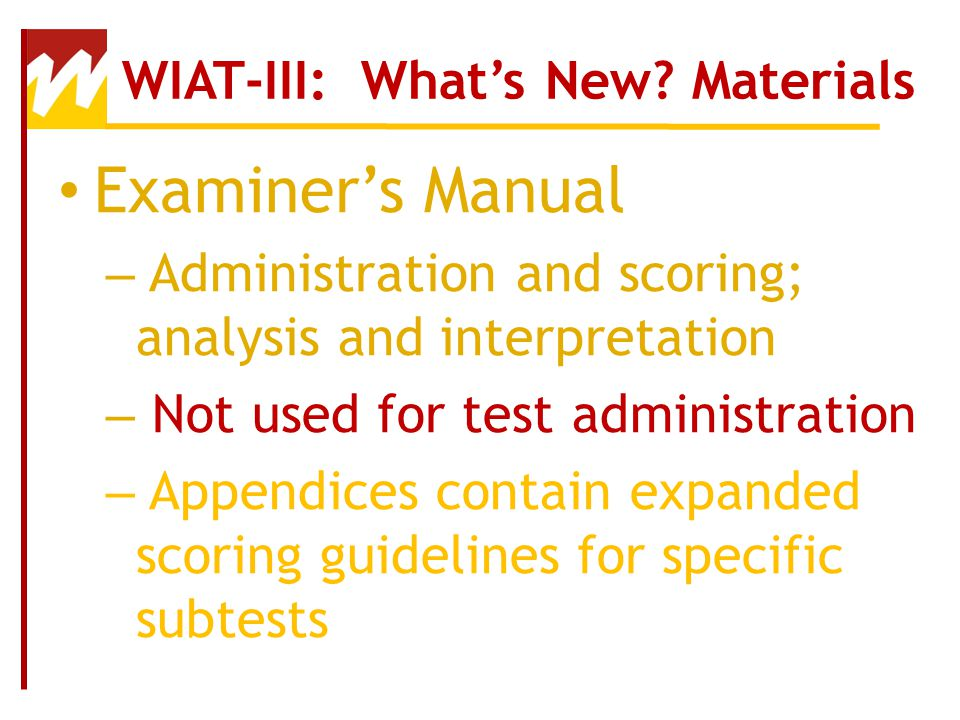 WIAT-III: What's New Materials