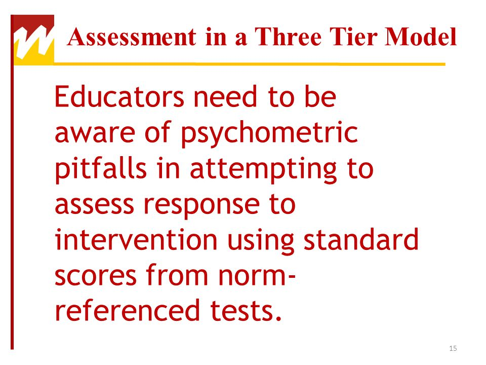 Assessment in a Three Tier Model