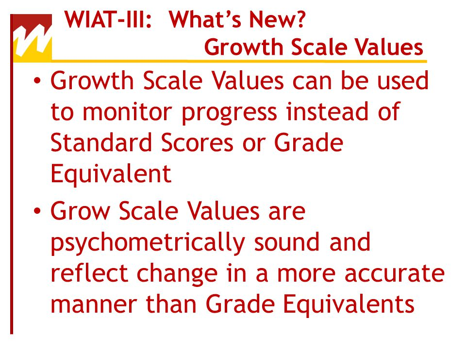 WIAT-III: What's New Growth Scale Values