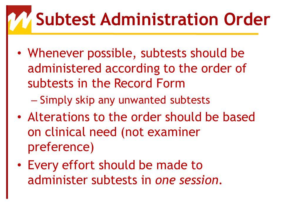 Subtest Administration Order