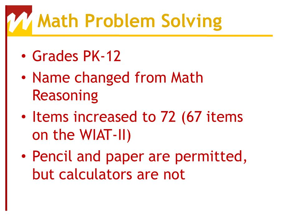 Math Problem Solving Grades PK-12 Name changed from Math Reasoning