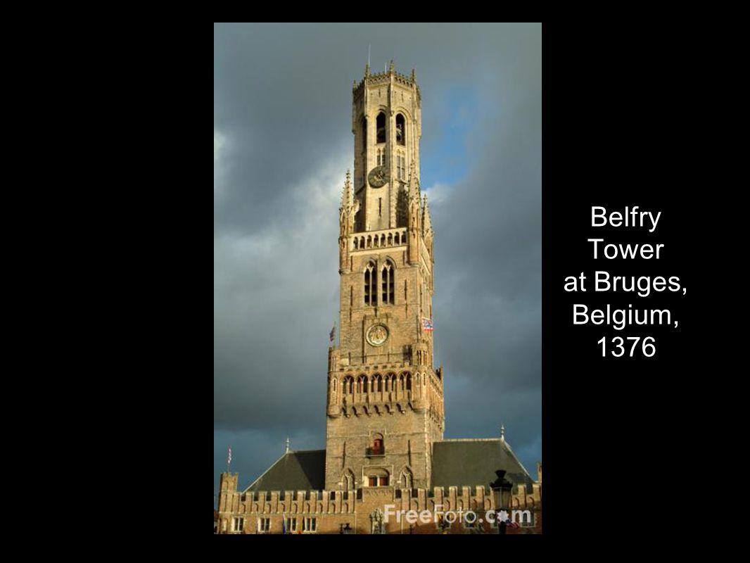 Belfry Tower at Bruges, Belgium, 1376