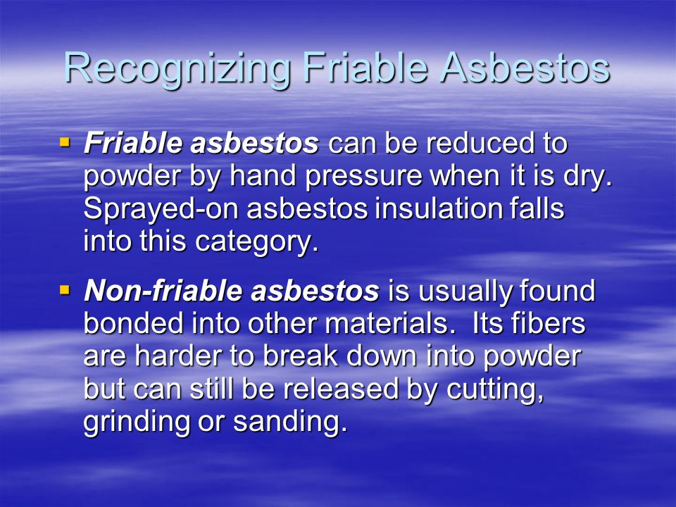 Recognizing Friable Asbestos