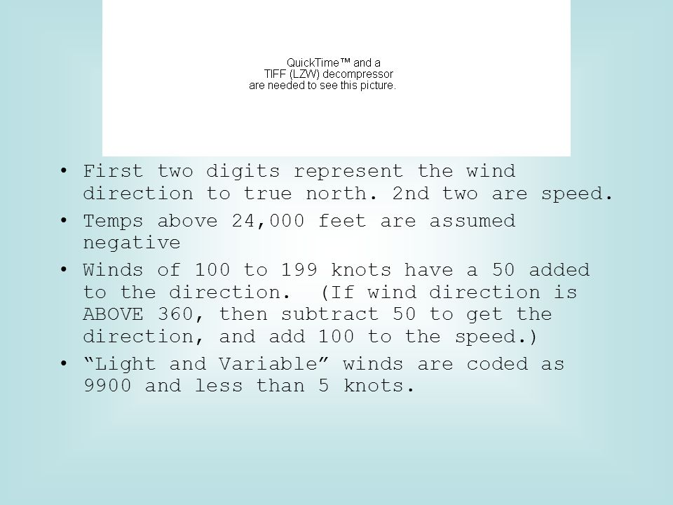 First two digits represent the wind direction to true north