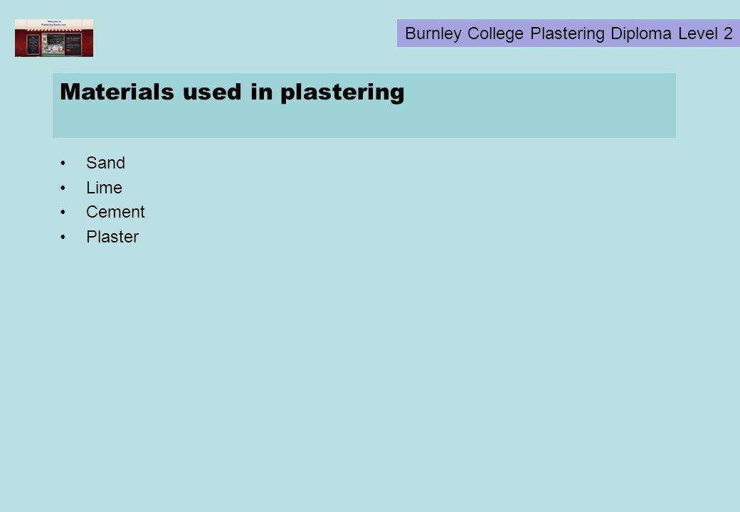 Materials used in plastering