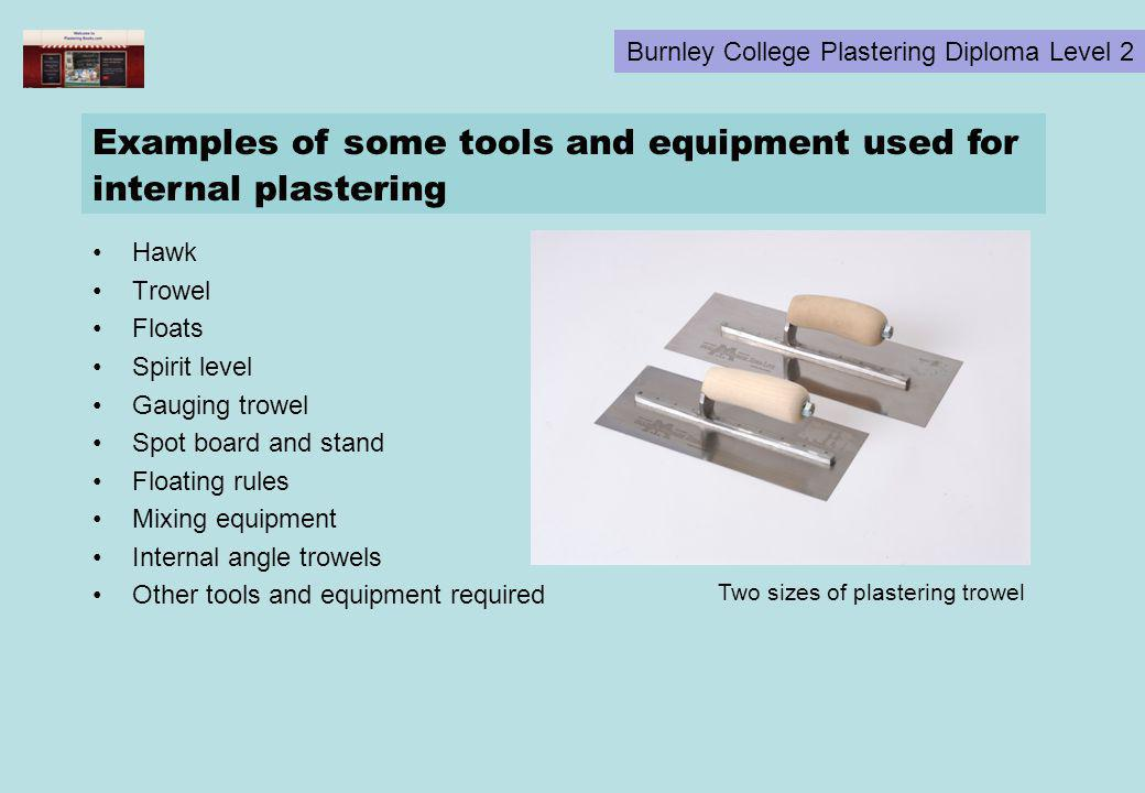 Examples of some tools and equipment used for internal plastering