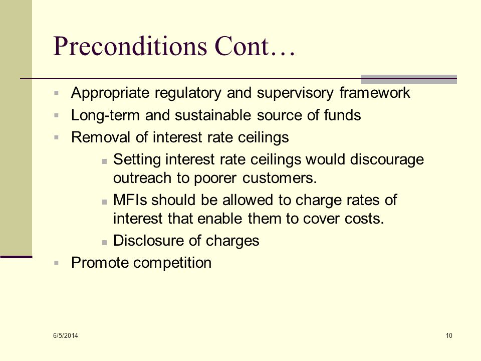 Preconditions Cont… Appropriate regulatory and supervisory framework