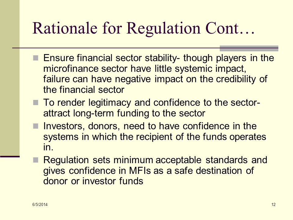 Rationale for Regulation Cont…