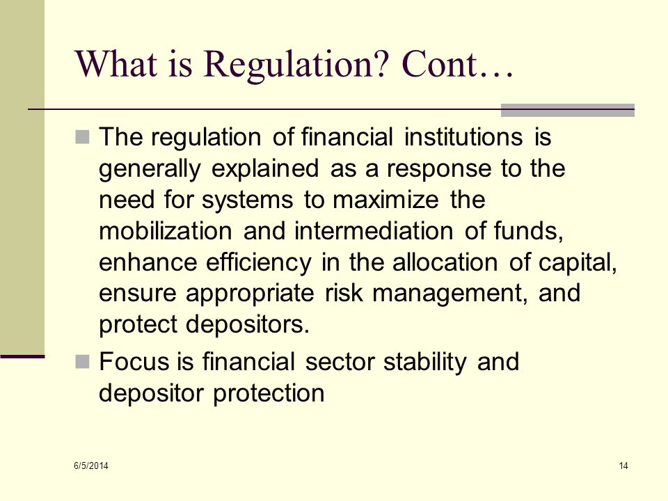 What is Regulation Cont…