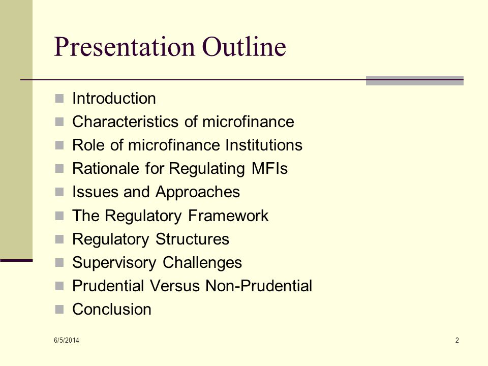 Presentation Outline Introduction Characteristics of microfinance