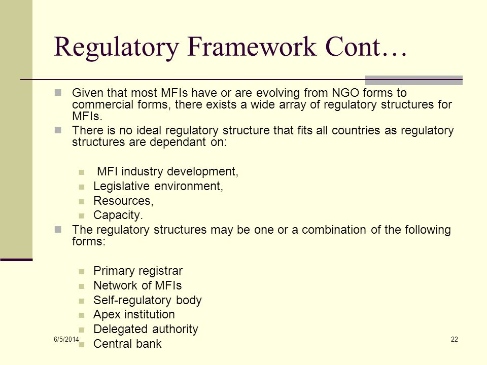 Regulatory Framework Cont…