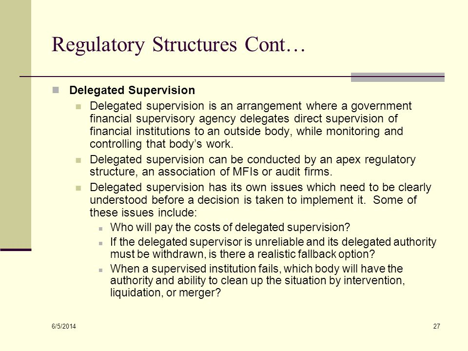 Regulatory Structures Cont…