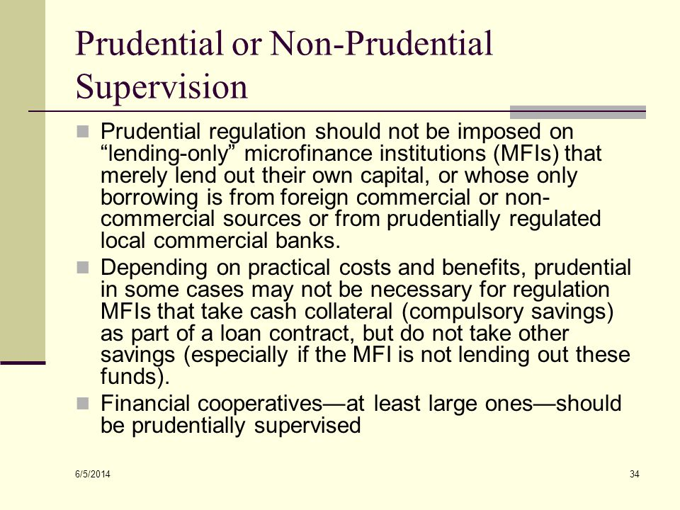 Prudential or Non-Prudential Supervision