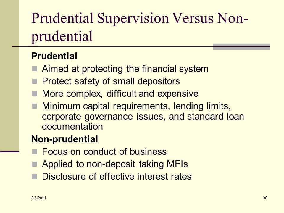 Prudential Supervision Versus Non-prudential