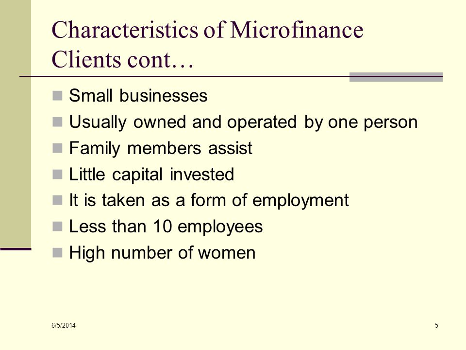 Characteristics of Microfinance Clients cont…