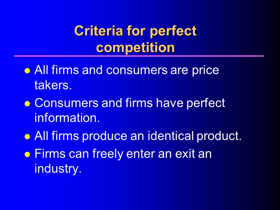 Criteria for perfect competition