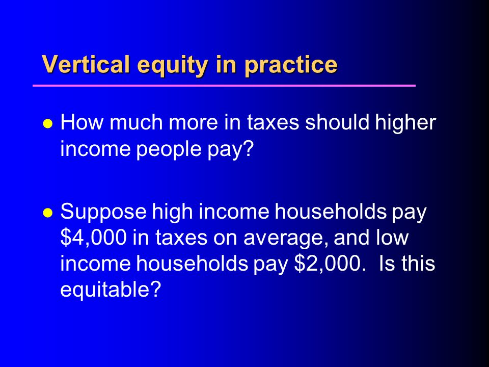 Vertical equity in practice