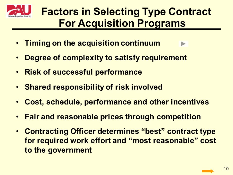 Factors in Selecting Type Contract For Acquisition Programs