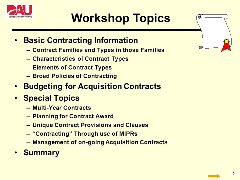 Workshop Topics Basic Contracting Information