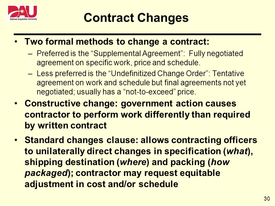 Contract Changes Two formal methods to change a contract:
