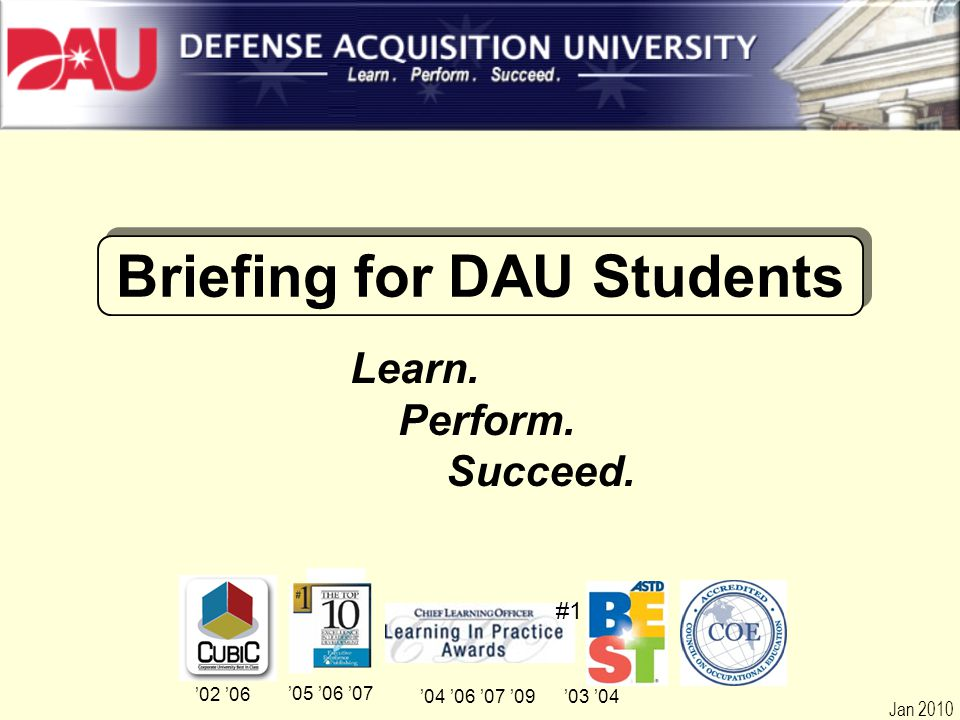 Briefing for DAU Students