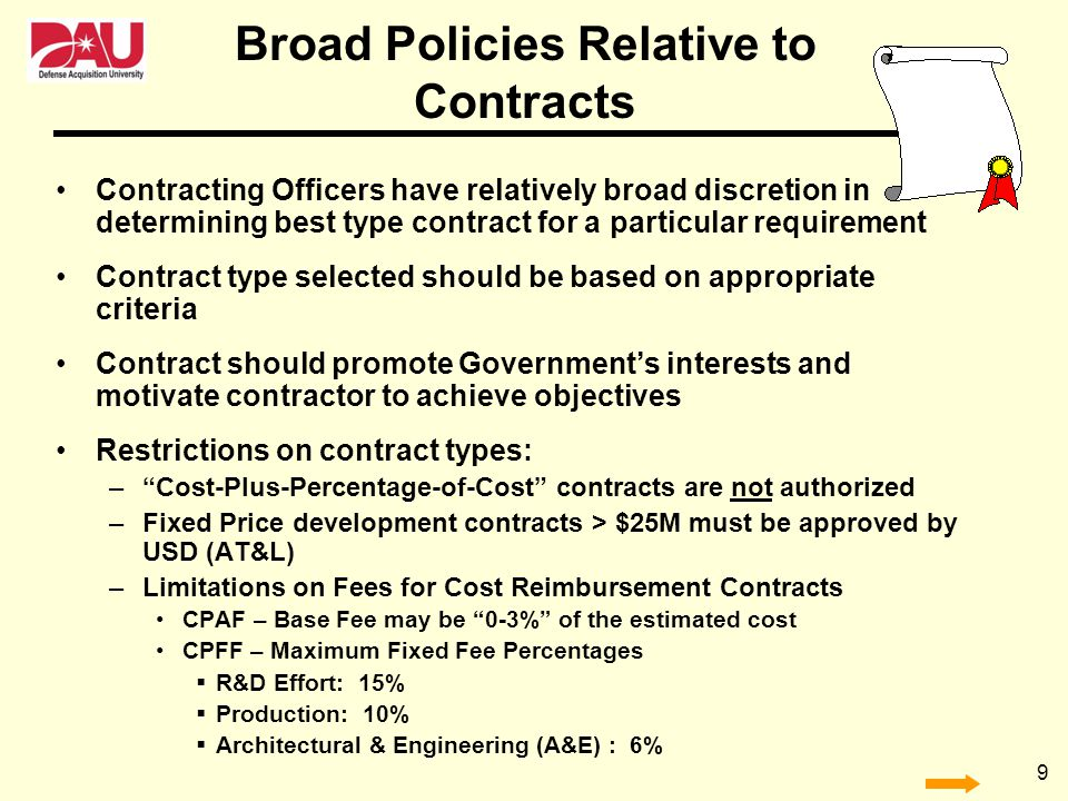 Broad Policies Relative to Contracts