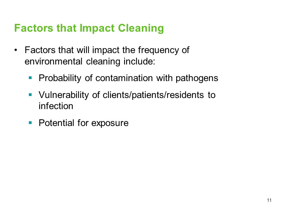 Factors that Impact Cleaning