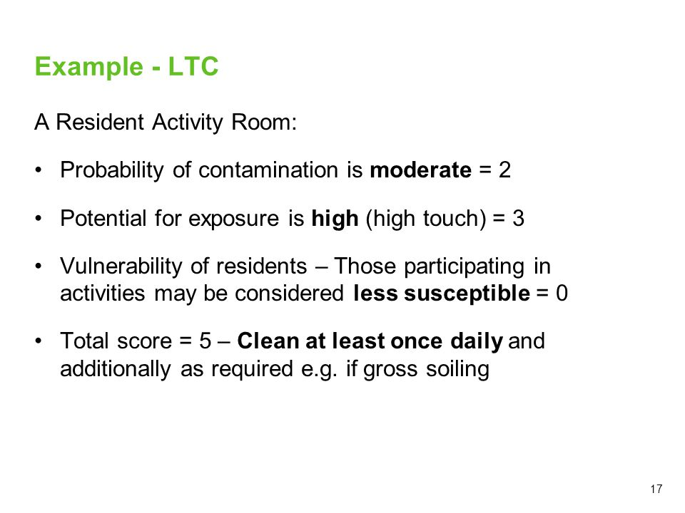 A Resident Activity Room: Probability of contamination is moderate = 2