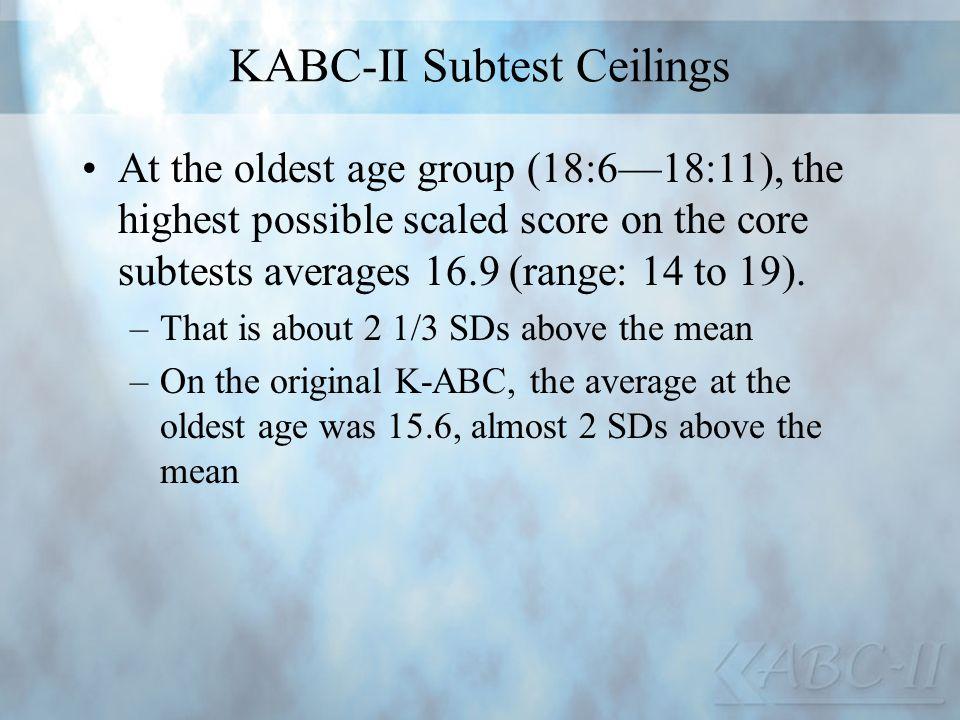 KABC-II Subtest Ceilings