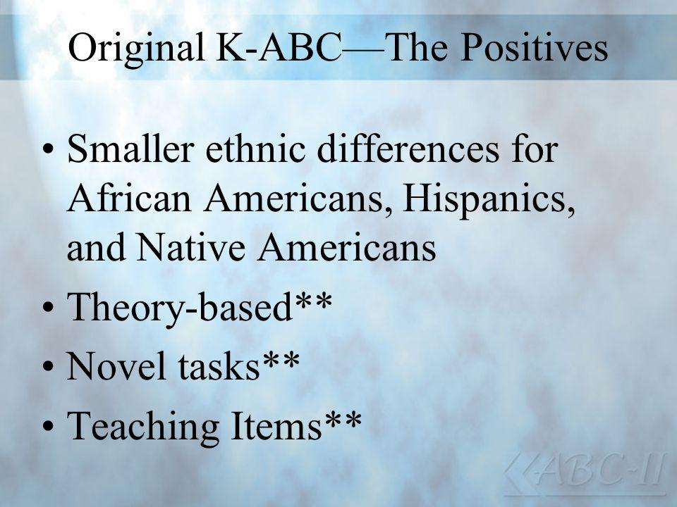 Original K-ABC—The Positives