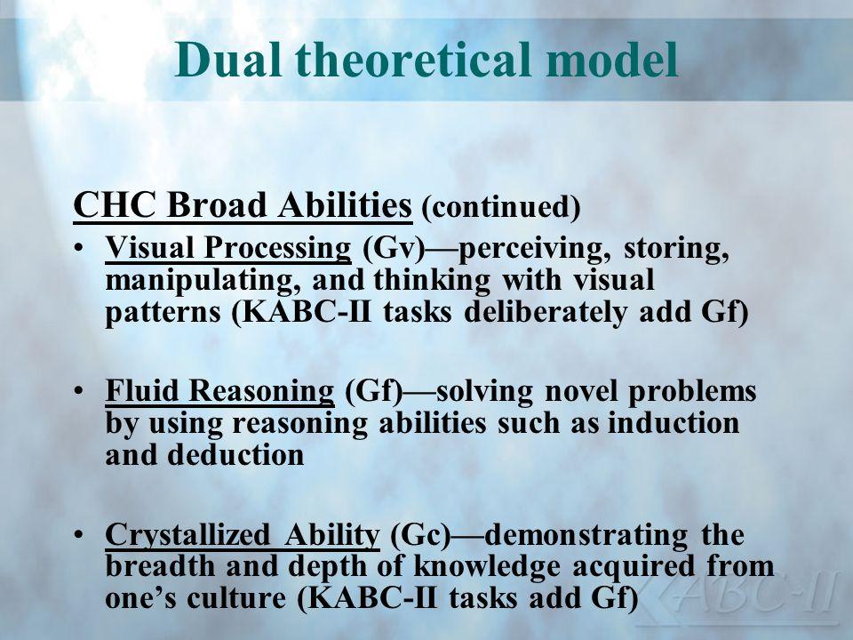 Dual theoretical model