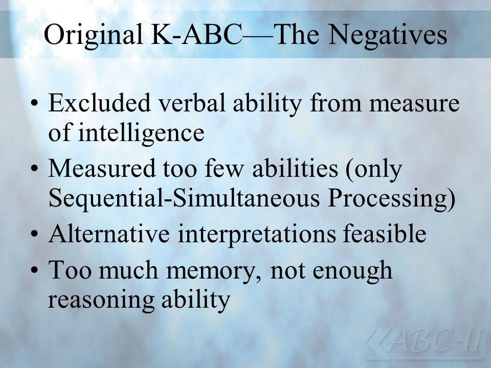 Original K-ABC—The Negatives