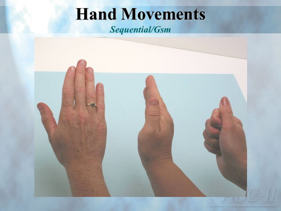 Hand Movements Sequential/Gsm