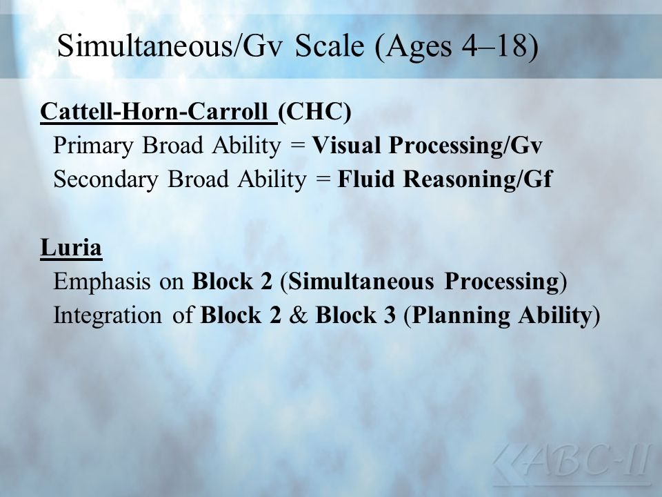 Simultaneous/Gv Scale (Ages 4–18)