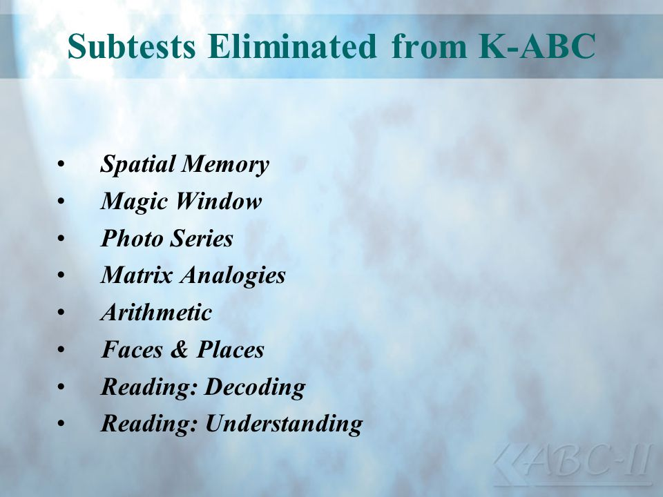 Subtests Eliminated from K-ABC