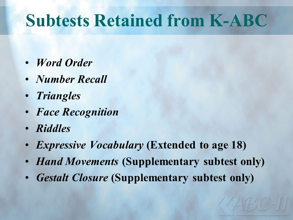 Subtests Retained from K-ABC