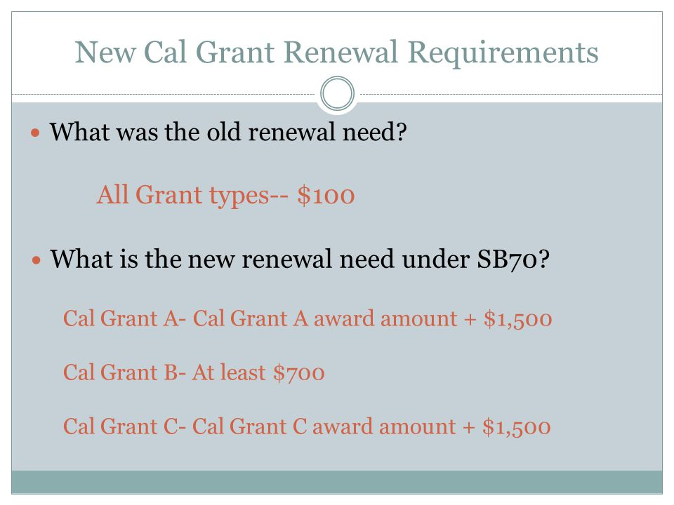 New Cal Grant Renewal Requirements