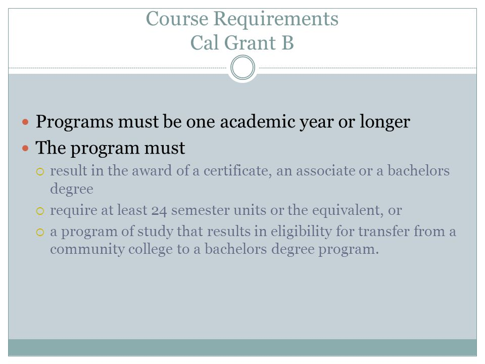 Course Requirements Cal Grant B