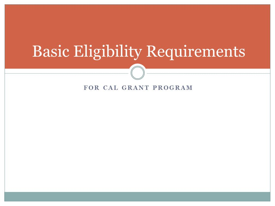 Basic Eligibility Requirements
