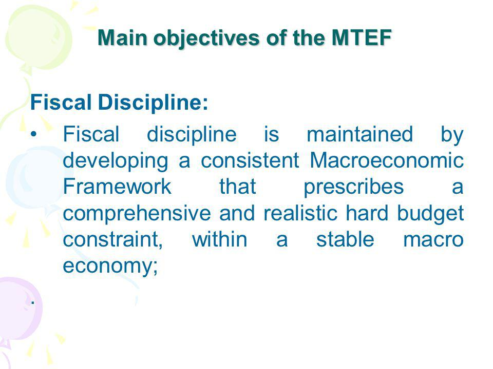 Main objectives of the MTEF
