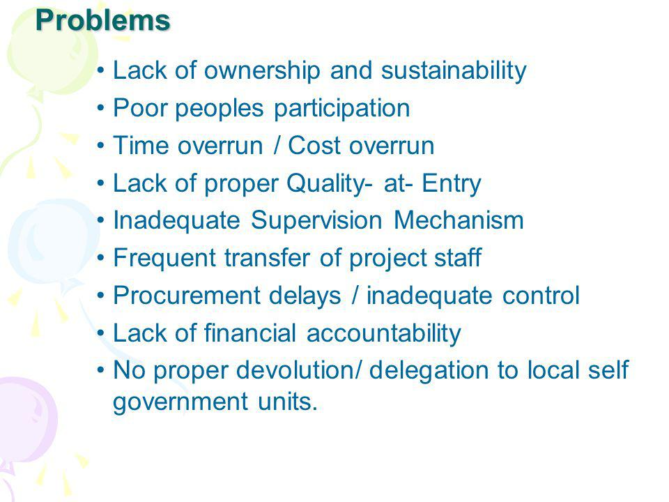 Problems Lack of ownership and sustainability