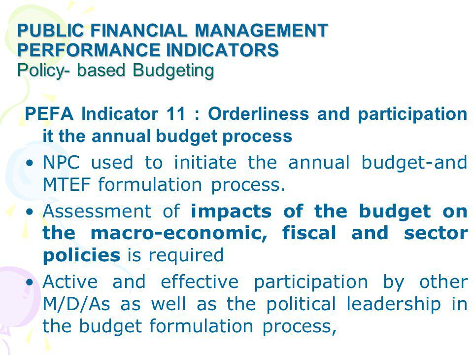 public financial management Performance Indicators Policy- based Budgeting