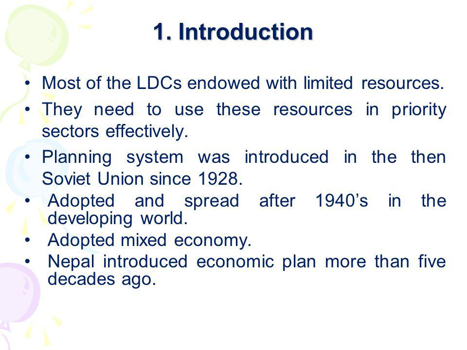 1. Introduction Most of the LDCs endowed with limited resources.